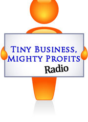 Tiny Business, Mighty Profits
