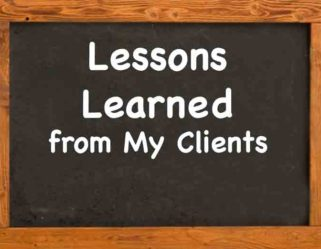 Lessons from Coaching Clients. . .