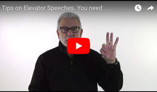 Tips on Elevator Speeches. You need . . .