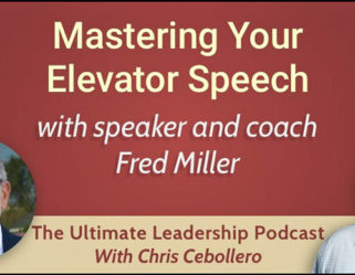 """Mastering Your Elevator Speech"" Interview."