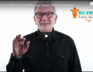 THREE Things NOT to Do With Your Hands When Speaking!